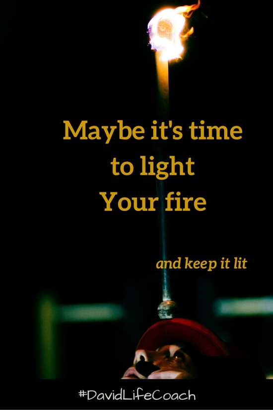 Maybe it's time to light your fire Blog post